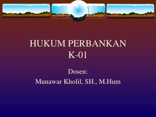 HUKUM PERBANKAN K-01