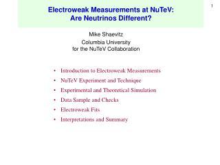 Electroweak Measurements at NuTeV: Are Neutrinos Different?