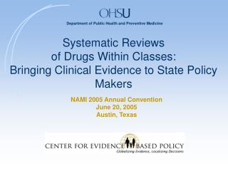 Systematic Reviews of Drugs Within Classes: Bringing Clinical Evidence to State Policy Makers