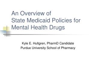 An Overview of  State Medicaid Policies for Mental Health Drugs