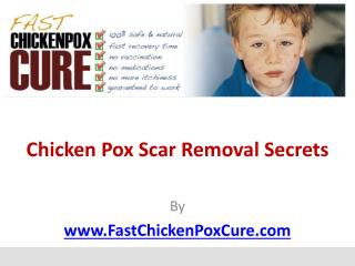 Chicken Pox Scar Removal Secrets
