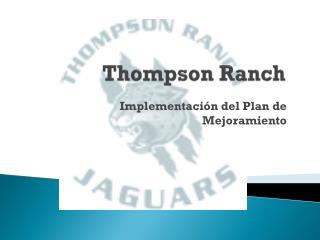 Thompson Ranch