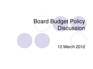 Board Budget Policy Discussion