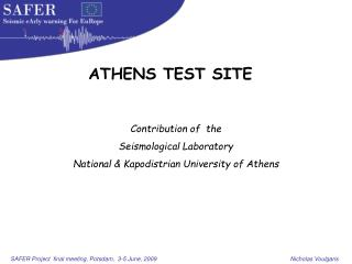 Contribution of  the  Seismological Laboratory National & Kapodistrian University of Athens