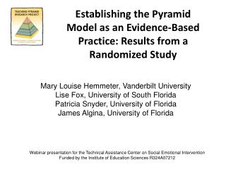 Establishing the Pyramid Model as an Evidence-Based Practice: Results from a Randomized Study