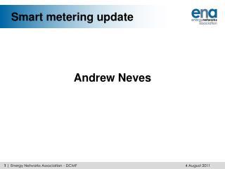 Smart metering update