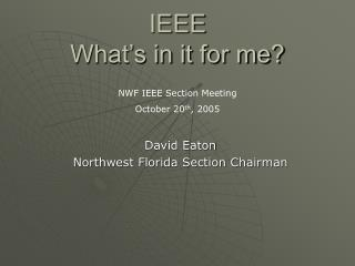 IEEE What's in it for me?