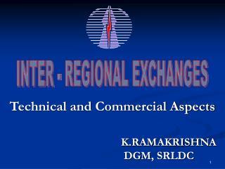 INTER - REGIONAL EXCHANGES