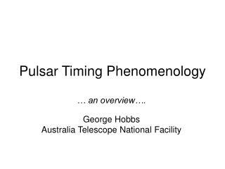 Pulsar Timing Phenomenology