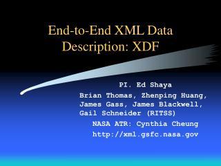 End-to-End XML Data Description: XDF