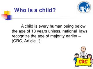 Who is a child?