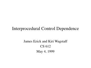 Interprocedural Control Dependence