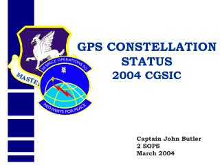 GPS CONSTELLATION STATUS 2004 CGSIC