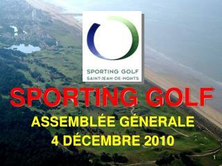ASSEMBLÉE GÉNERALE 4 DÉCEMBRE 2010