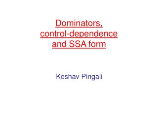 Dominators,  control-dependence  and SSA form