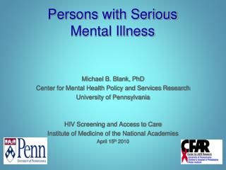 Persons with Serious  Mental Illness