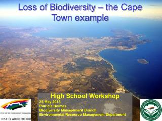 Loss of Biodiversity – the Cape Town example