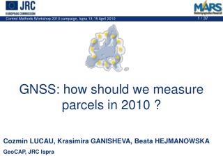GNSS: how should we measure parcels in 2010 ?