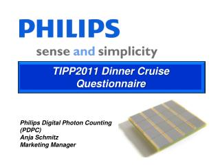 TIPP2011 Dinner Cruise Questionnaire