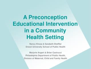 A Preconception Educational Intervention in a Community Health Setting