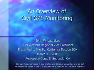 An Overview of  Civil GPS Monitoring