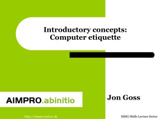 Introductory concepts: Computer etiquette
