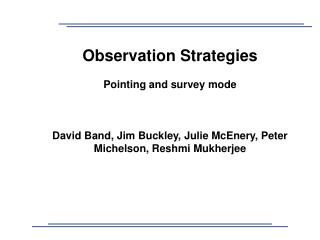 Observation Strategies Pointing and survey mode