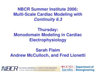 Thursday: Monodomain Modeling in Cardiac Electrophysiology