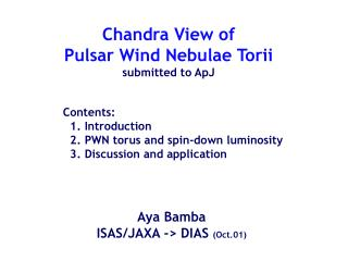 Chandra View of Pulsar Wind Nebulae Torii submitted to ApJ