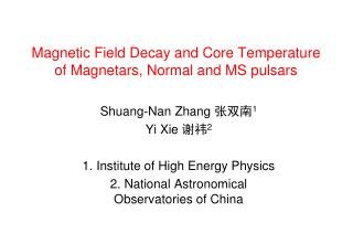 Magnetic Field Decay and Core Temperature of Magnetars, Normal and MS pulsars