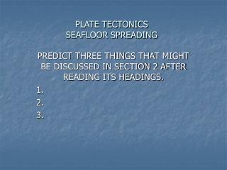 PLATE TECTONICS SEAFLOOR SPREADING