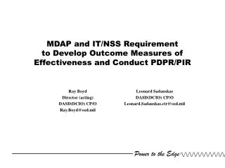MDAP and IT/NSS Requirement  to Develop Outcome Measures of Effectiveness and Conduct PDPR/PIR