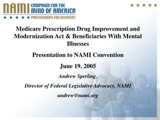 Medicare Prescription Drug Improvement and Modernization Act & Beneficiaries With Mental Illnesses
