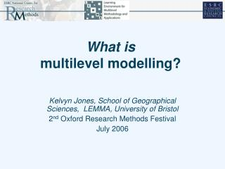 What is  multilevel modelling