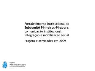 Fortalecimento Institucional do Subcomitê Pinheiros-Pirapora: