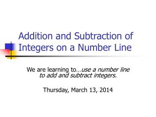 Addition and Subtraction of Integers on a Number Line