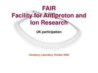 FAIR Facility for Antiproton and Ion Research UK participation