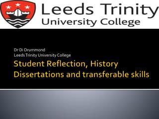 Student Reflection, History Dissertations and transferable skills