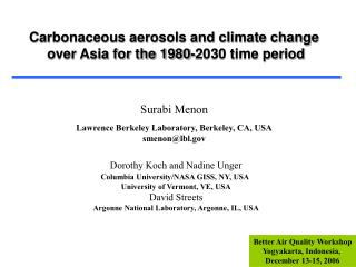 Carbonaceous aerosols and climate change  over Asia for the 1980-2030 time period