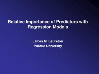 Relative Importance of Predictors with Regression Models