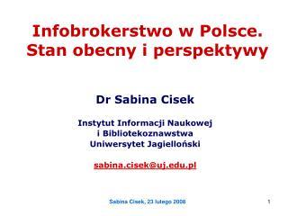 Infobrokerstwo w Polsce.  Stan obecny i perspektywy