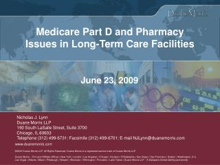 Medicare Part D and Pharmacy Issues in Long-Term Care Facilities