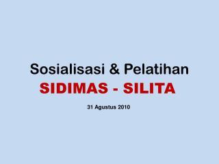 Sosialisasi & Pelatihan