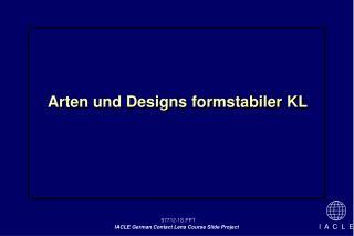 Arten und Designs formstabiler KL