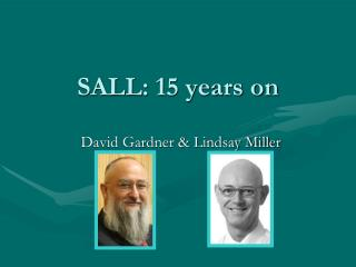 SALL: 15 years on