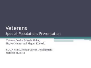 Veterans  Special Populations Presentation