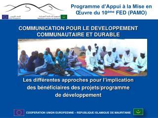 COMMUNICATION POUR LE DEVELOPPEMENT COMMUNAUTAIRE ET DURABLE