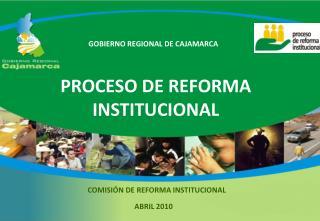 PROCESO DE REFORMA  INSTITUCIONAL