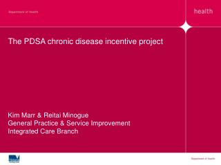 The PDSA chronic disease incentive project