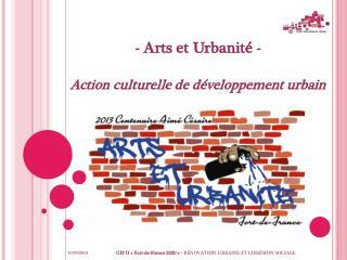 - Arts et Urbanité -  Action culturelle de développement urbain